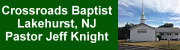 Crossroads Baptist Church, Lakehurst, NJ, Pastor Jeff Knight